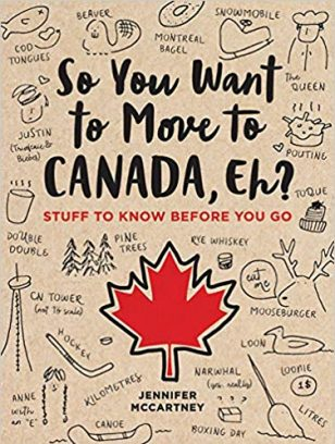 so you want to move to canada